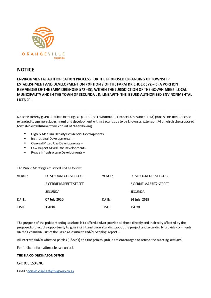 ENVIRONMENTAL AUTHORISATION PROCESS FOR THE PROPOSED EXPANDING OF TOWNSHIP ESTABLISHMENT AND DEVELOPMENT ON PORTION 7 OF THE FARM DRIEHOEK 572