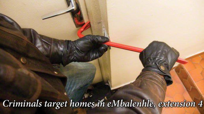 Criminals target homes in eMbalenhle, extension 4
